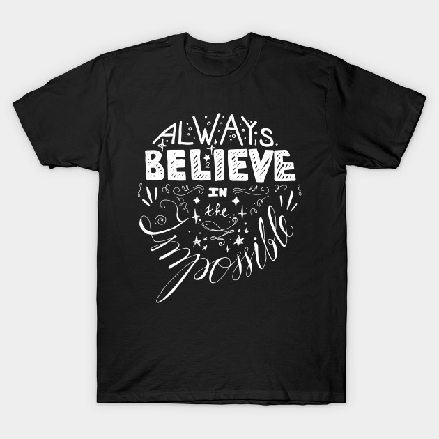 Always Believe In The Impossible Words Clipart PNG 5