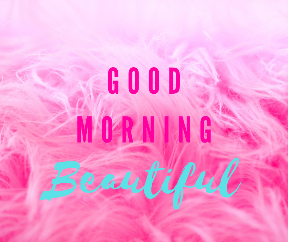 Good Morning Beautiful – Download Lovely Wishes Wallpaper